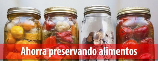 Trucos para preservar alimentos